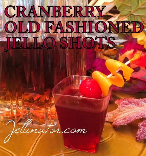 CRANBERRY OLD FASHIONED JELLO SHOTS - Jellinator.com
